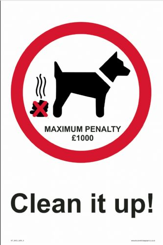 Clean it up MAXIMUM PENALTY £1000